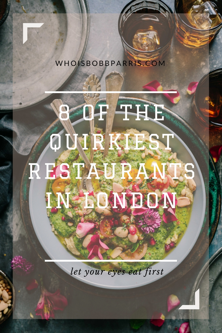 From the traditional to deep dives into its odd culinary subculture, here are 8 quirky restaurants in London to book to ensure your eyes eat first.